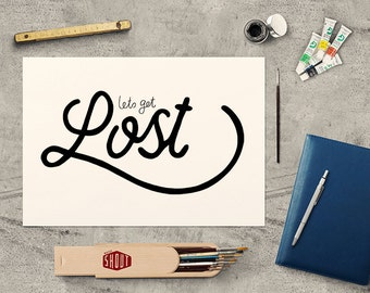 LETS GET LOST, Typography, Hand Lettering, Travel, Adventure, Love, Life Quote, Travelling Quote, Escape Quote, Explore Quote, Handwritten