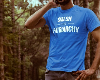 """Mens Feminist Tshirt: """"Smash the Patriarchy,"""" super soft, great gift by Fourth Wave feminist apparel!"""
