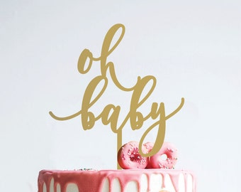 oh baby : baby shower cake topper