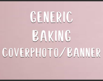 Generic Baking Shop Cover photo/Banner