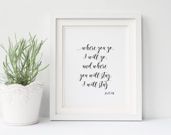 "PRINTABLE Art ""Where You Go I will Go Where You Stay I Will Stay"" Christian Art Print Floral Laurel Wreath Home Decor Nursery Decor"