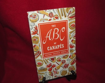 The ABC of Canapes by Edna Beilenson