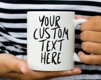 Personalised Mug, Statement mug, Custom cup, Gift for Her, Coffee Mug for women, quote mug, Funny Mug, Personalised gift, mug coworker