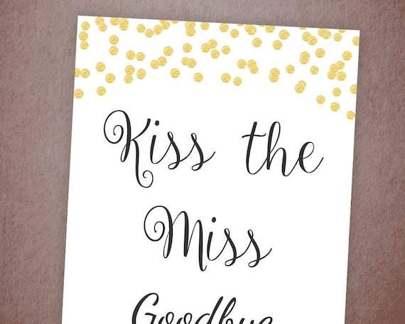 Invaluable image with kiss the miss goodbye printable