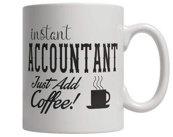 Instant Accountant Just Add Coffee! Female Mug