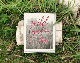 Wild Canadian and Free Canada Day Print Wall Art Calligraphy Wall Art Digital Canadiana