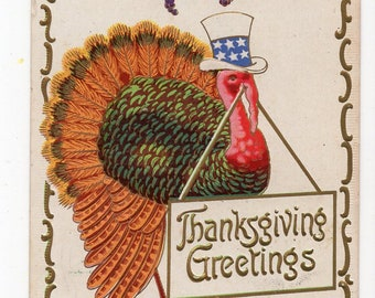 Thanksgiving turkey, patriotic hat, banner Antique greetings postcard