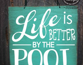 pool, pool sign, pool decor, pool decoration, swimming pool sign, backyard sign, backyard decor, swimming pool, better by pool, 297/294