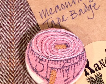 Tape Measure Brooch - embroidered in inches