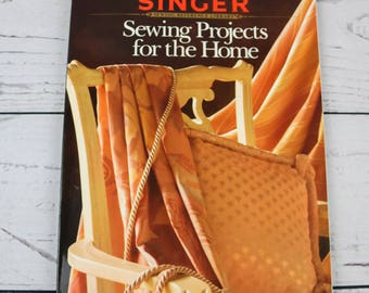 1991 Singer Sewing Projects for the Home Sewing Reference Library Soft Cover Book-DIY Home Decorating- How to Sew