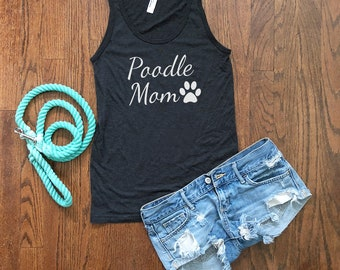 Poodle Mom Tank Top | Dog Mom Top | Poodle Dog Shirt | Poodle Dog Mom | Poodle Gifts | Dog Lover Gift | Fur Mama Shirt | Gift for Her