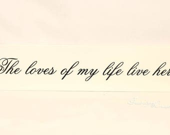 Ready To Ship - The loves of my life live here -  wood sign, family wood sign