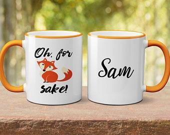 personalised coffee mug custom mug for fox sake coffee cup gift for her gift for him birthday gift coffee mug