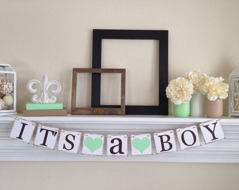 Its a Boy Sign, Baby Shower Decorations, Its a Boy Banner, Baby Announcements,  Mint Baby Shower Colors, Baby Boy Shower