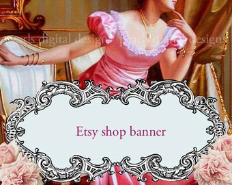 etsy shop Shop Banner, instant download, blank, header Wishful Thinking, lady in pink satin, roses,