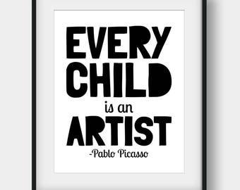 60% OFF Every Child Is An Artist, Pablo Picasso Quote, Nursery Print, Black and White, Minimalist Art, Kids Room Decor, Playroom Wall Decor