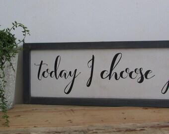 Rustic Joy Sign, Today I choose Joy
