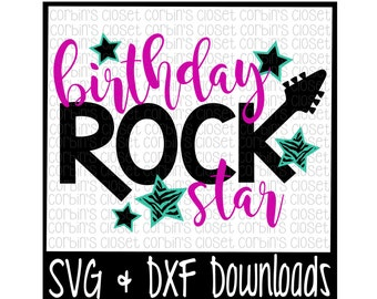 Rock Star Birthday SVG * Birthday Rock Star Cut File - DXF & SVG Files - Silhouette Cameo, Cricut