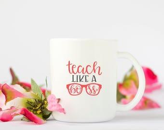 Teach like a Boss teacher decal