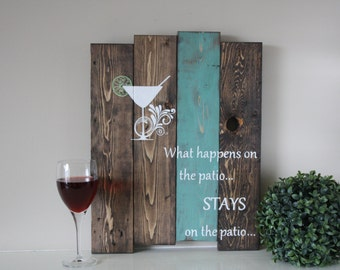 Reclaimed Wood Wall Art   What Happens On The Patio   Reclaimed Pallet Wood  Art   Pallet Wood Sign   Patio Sign   Deck Sign   Patio Decor