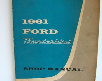 1960s Ford Manual Thunderbird Ford Automobile 1961