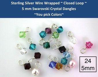 24 CLOSED LOOP 5mm Sterling Silver wire wrapped Swarovski crystal bicone or round pearl dangles - for charm bracelets, necklaces, earrings