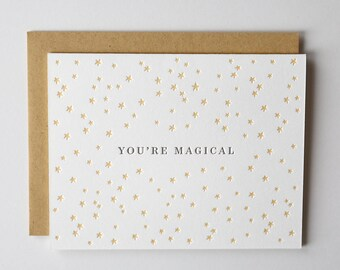 You're Magical Letterpress Greeting Card