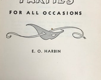 Gay Parties for All Occasions by E. O. Harbin, Abingdon Cokesbury, 1950