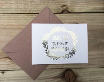 Goldfolie Dankeschönkarte für Brautjungfer / Trauzeugin / Blume Mädchen / chief Brautjungfer... Silber, Gold, Rotgold, Kupfer Karte