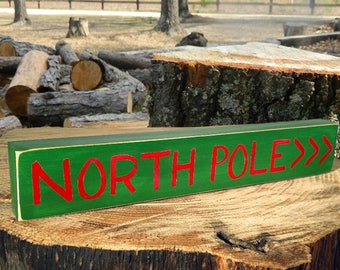 North Pole >>> Wooden Sign - Shelf Sitter - 6 Different Color Combinations