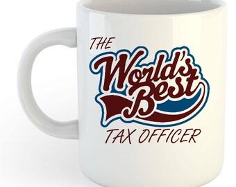 The Worlds Best Tax Officer Mug