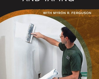 Drywall: Hanging and Taping - A Fine Homebuilding DVD by Taunton Press