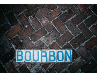Bourbon Bar Art New Orleans Photography NOLa Art Bourbon Street Typography Print Blue Decor Man Cave Decor Whiskey Print 5x7 Print