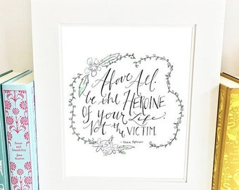 ON SALE Be the heroine of your life, Nora Ephron quote, nursery wall art, inspirational print, uplifting quote, inspirational quote, NEQpink