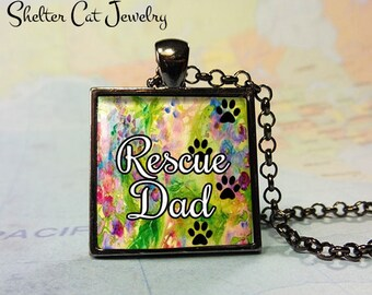 """Rescue Dad Paw Print Pendant - 1"""" Square Necklace or Key Ring - Handcrafted Wearable Shelter Cats Photo Art Jewelry"""