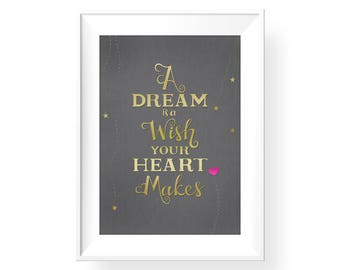 A Dream is a Wish Your Heart Makes | Cinderella Quote Giclee