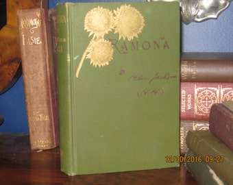 Romona A Story, by Helen Jackson (H.H.), Little,Brown, and Company 1905