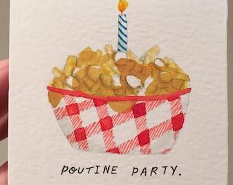 Poutine Party card - Happy Birthday