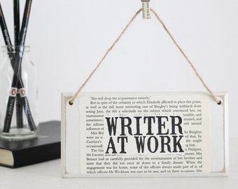 Gifts for Writers ~ Writer At Work ~ Original Wooden Door Sign ~ Literary Gift ~ Author Gift ~ Novelist Gift ~ NaNoWriMo ~ Writer Gift