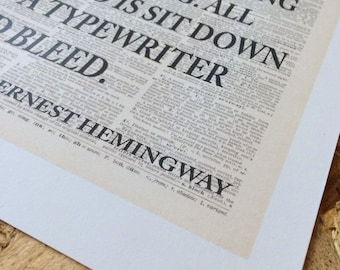 Ernest Hemingway - 'There is nothing to writing. All you do is sit down at a typewriter and bleed.'
