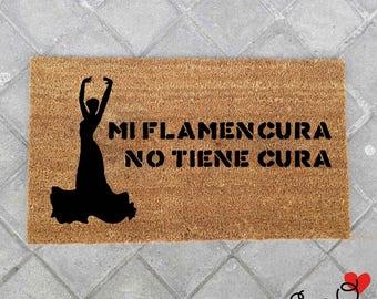 """Felpudo """"Mi flamencura no tiene cura"""" - Flamenca"""