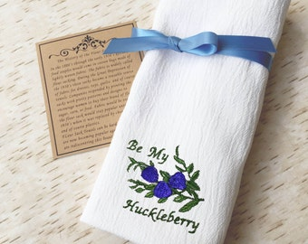 Flour Sack Towel Be My Huckleberry Western Country Kitchen Decor Tea Towel Embroidered