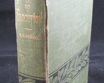 New Science of Elocution, 1886 Hardback //Rare Vintage Copy