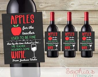 Teacher Gift Wine Bottle Labels, Apples For The Teacher Used To Be Fine, Teacher Appreciation Gift, End of The Year Teacher Gift, Christmas