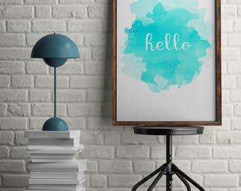 Hello Watercolor Printable Wall Art 8x10, 5x7, 11x14, Printable, Digital Art Print