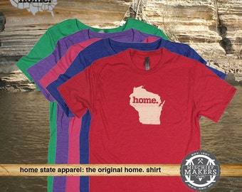 Wisconsin Home. shirt- Womens Red Green Royal Pink Purple