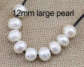 2mm,2.2mm,2.5mm,3.0mm,1.8mm large hole pearls bead,white 12mm freshwater potato pearls,big hole pearls,leather jewelry material,5pcs