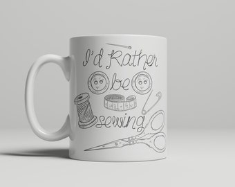 I'd Rather Be Sewing Mug