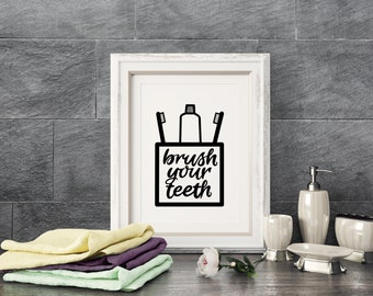 Bathroom PRINTABLE Art- Brush Your Teeth