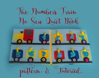 Train Quiet Book Tutorial - No Sew Quiet Book Pattern - DIY Gift for Boy- Numbers Toy - Learning Toy - Quiet book page pattern - PDF Pattern